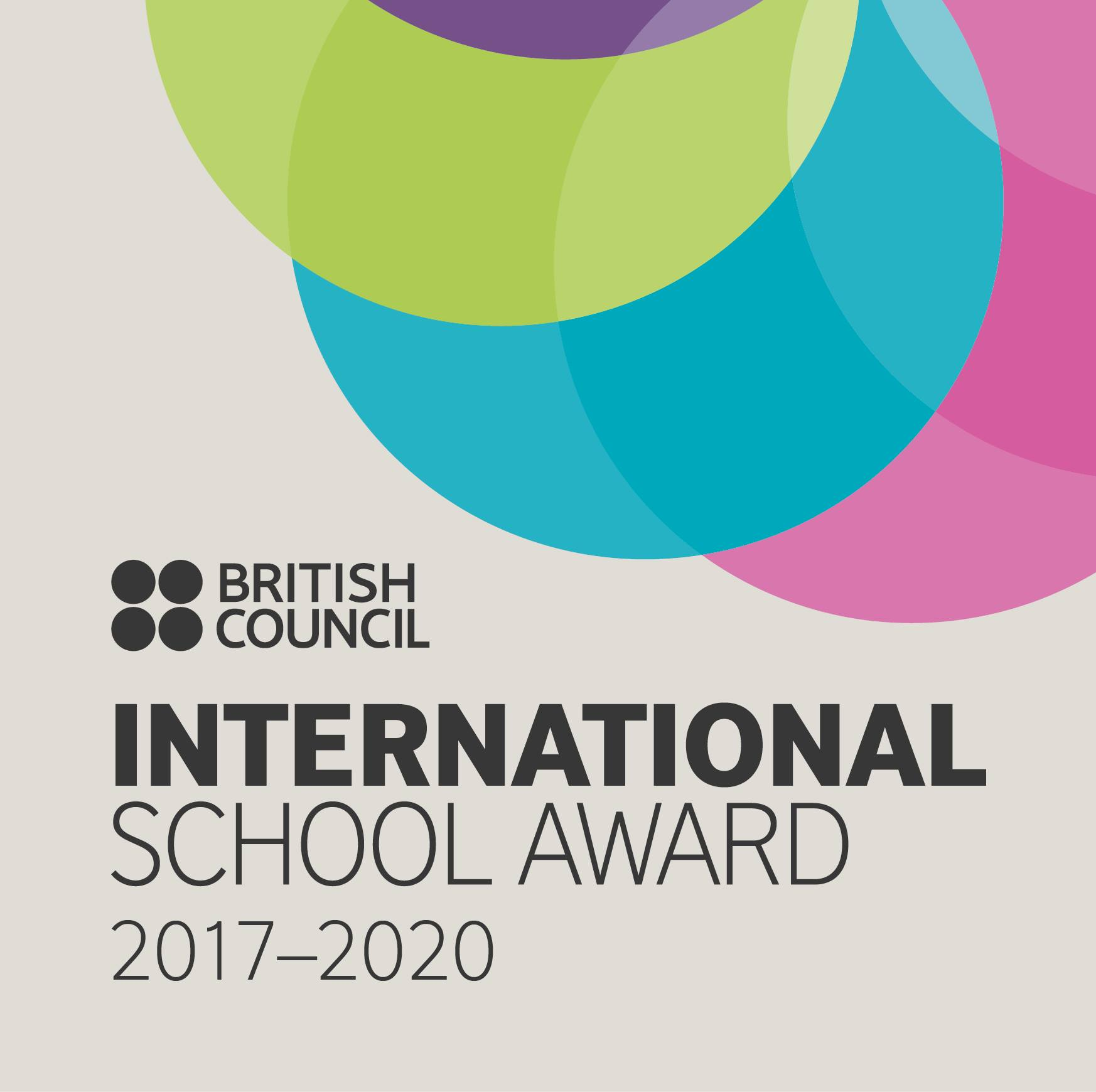 BRITISH COUNCIL INTERNATIONAL SCHOOL AWARD 2017-2020